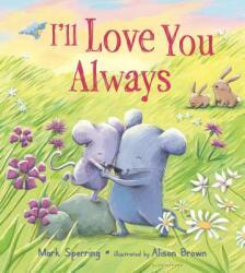 I'll Love You Always (ISBN: 9781681195988)
