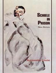 Schiele in Prison (ISBN: 9781632931641)