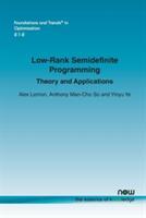 Low-Rank Semidefinite Programming (ISBN: 9781680831368)