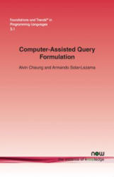 Computer-Assisted Query Formulation (ISBN: 9781680830361)