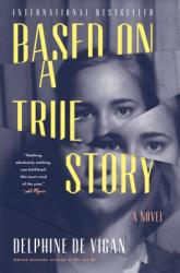 Based on a True Story (ISBN: 9781632868152)