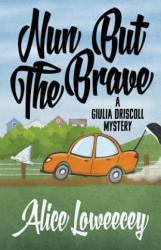 Nun But the Brave (ISBN: 9781635110494)