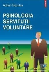 Psihologia servituţii voluntare (2011)
