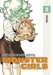 Interviews with Monster Girls 2 (ISBN: 9781632363879)