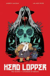 Head Lopper Volume 1: The Island or a Plague of Beasts (ISBN: 9781632158864)