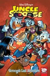 Uncle Scrooge Scrooge's Last Adventure - Francesco Artibani, Alessandro Perina, William Van Horn, Jonathan Gray (ISBN: 9781631407178)