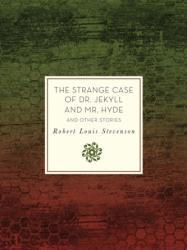Strange Case of Dr. Jekyll and Mr. Hyde and Other Stories (ISBN: 9781631062421)