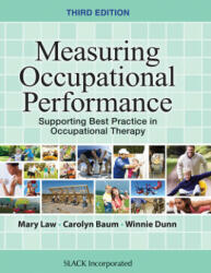 Measuring Occupational Performance - Supporting Best Practice in Occupational Therapy (ISBN: 9781630910266)