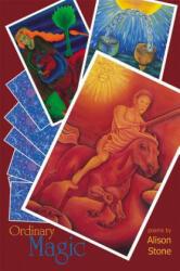 Ordinary Magic - Alison Stone (ISBN: 9781630450311)