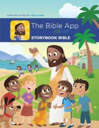 The Bible App for Kids Story Book: Youversion Onehope (ISBN: 9781630490652)