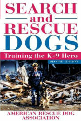 Search and Rescue Dogs: Training the K-9 Hero (ISBN: 9781630261627)
