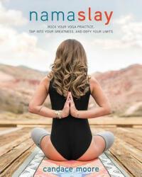 Namaslay - Candace Moore (ISBN: 9781628601121)