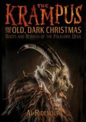 Krampus And The Old, Dark Christmas - Al Ridenour, Sean Tejaratchi (ISBN: 9781627310345)
