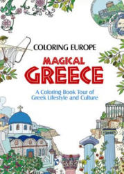 Coloring Europe Magical Greece - Il-sun Lee (ISBN: 9781626923980)