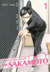 Haven't You Heard? I'm Sakamoto Vol. 1 (ISBN: 9781626921962)