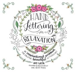 Hand Lettering for Relaxation (ISBN: 9781624143854)