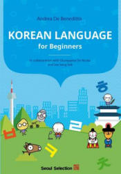 KOREAN LANGUAGE FOR BEGINNERS - Andrea De Benedittis (ISBN: 9781624120688)