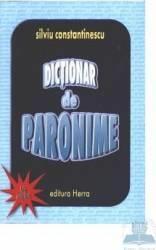 Dictionar de paronime - Silviu Constantinescu (ISBN: 9789738535541)