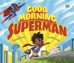 Good Morning, Superman! (ISBN: 9781623708504)