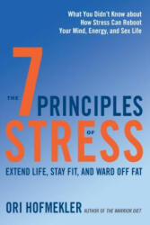 7 Principles Of Stress (ISBN: 9781623171810)