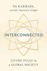 Interconnected - Living Wisely in a Global Society (ISBN: 9781614294122)