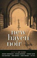 New Haven Noir (ISBN: 9781617755415)