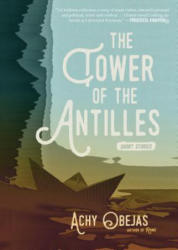 Tower Of The Antilles (ISBN: 9781617755392)