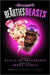Beauties Beasts (ISBN: 9781614040170)