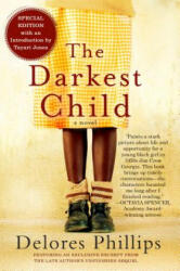 The Darkest Child (ISBN: 9781616958725)