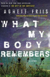 What My Body Remembers (ISBN: 9781616956028)