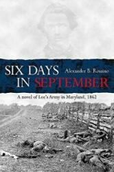 Six Days in September (ISBN: 9781611213454)