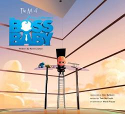 The Art of the Boss Baby (ISBN: 9781608876822)