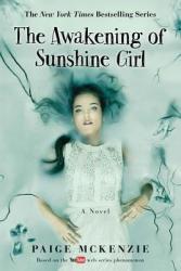 The Awakening of Sunshine Girl (ISBN: 9781602863125)