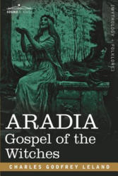 Aradia: Gospel of the Witches (ISBN: 9781602063020)