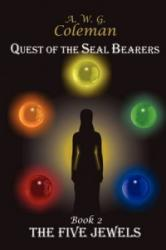 Quest of the Seal Bearers - Book 2 - A W G Coleman (ISBN: 9781602640115)