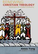 Renewing Christian Theology (ISBN: 9781602587618)