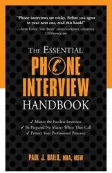 The Essential Phone Interview Handbook (ISBN: 9781601631541)