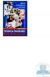 Tehnica ingrijirii bolnavului - Carol Mozes (ISBN: 9789733903208)