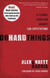 Do Hard Things (ISBN: 9781601428295)