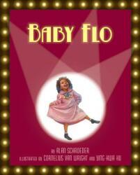 Baby Flo - Alan Schroeder (ISBN: 9781600604102)