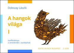 A hangok világa 1 (ISBN: 9790080052266)