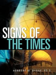 Signs of the Times (ISBN: 9781600348761)