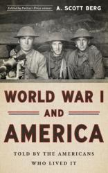 World War I and America: Told by the Americans Who Lived it - The Library of America #289 (ISBN: 9781598535143)
