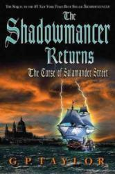 The Shadowmancer Returns: The Curse of Salamander Street (ISBN: 9781599790848)