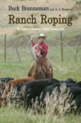 Ranch Roping - Buck Brannaman, A. J. Mangum (ISBN: 9781599214474)