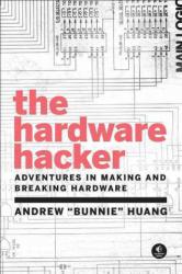 Hardware Hacker (ISBN: 9781593277581)