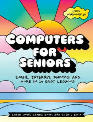 Computers For Seniors - Get Stuff Done in 13 Easy Lessons (ISBN: 9781593277925)