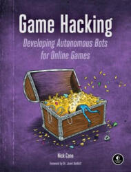 Game Hacking - Nick Cano (ISBN: 9781593276690)