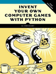 Invent Your Own Computer Games with Python (ISBN: 9781593277956)
