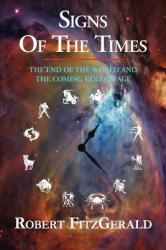 Signs of the Times (ISBN: 9781595409089)